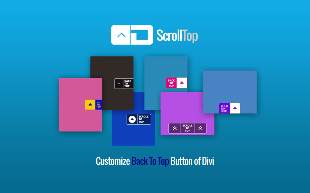 Introducing the ScrollTop Plugin Enhancing Back To Top Button of Divi